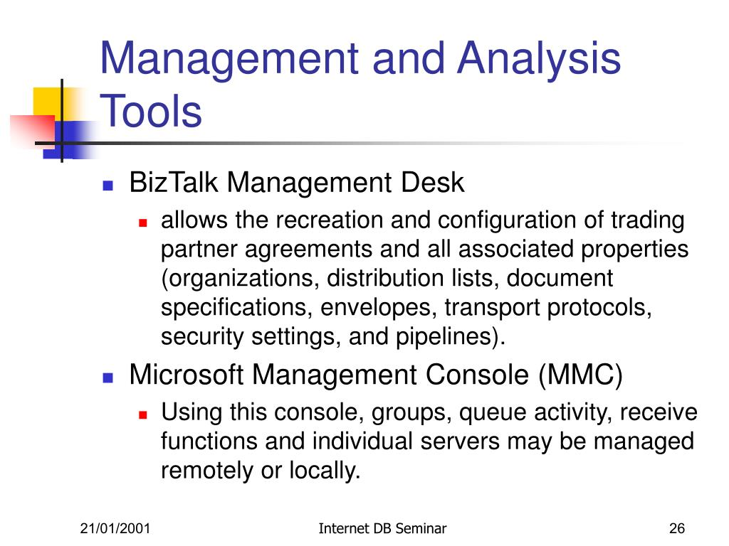 Management and Analysis Tools