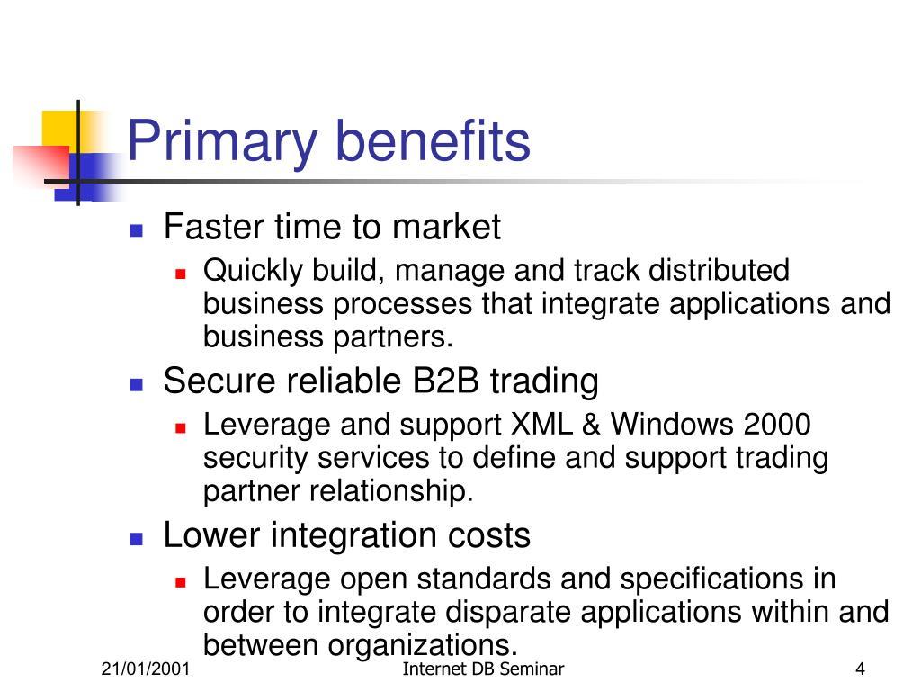 Primary benefits