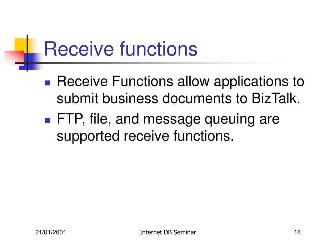 Receive functions