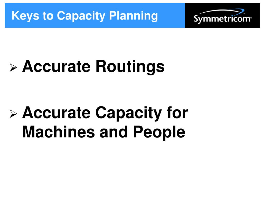 Keys to Capacity Planning