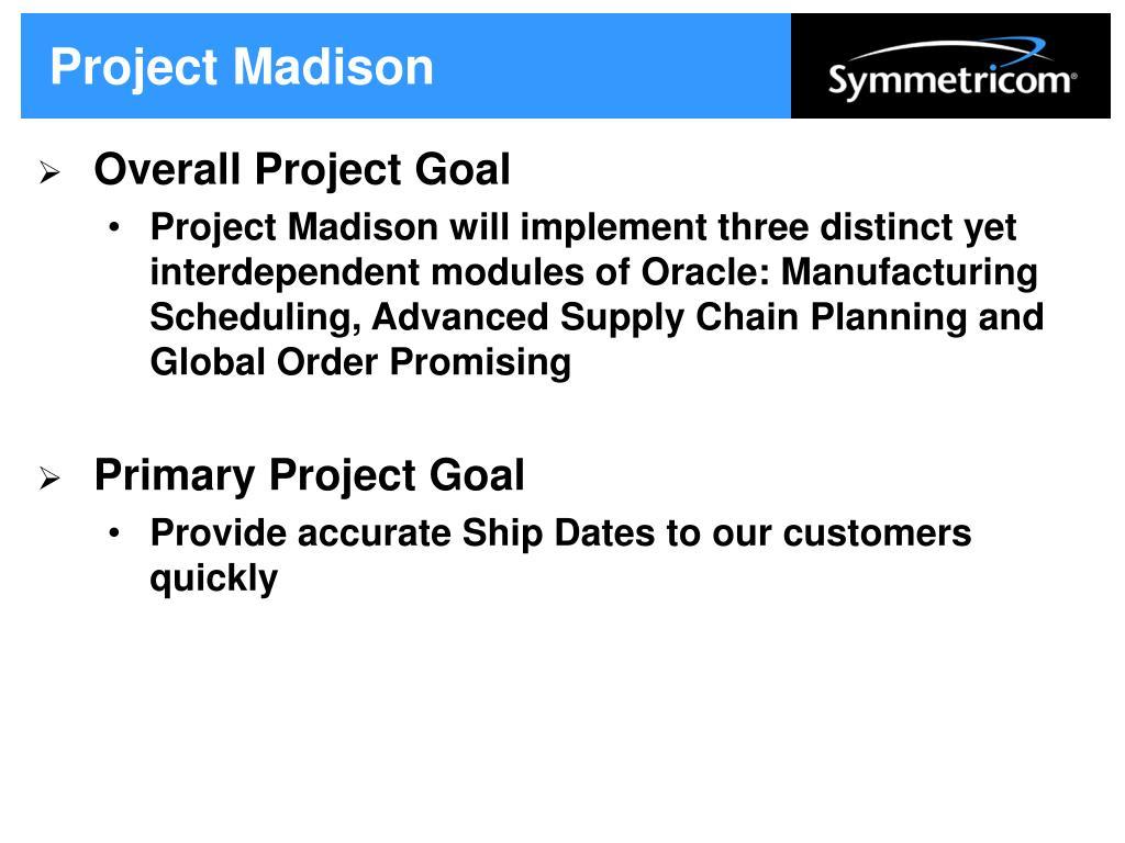 Project Madison