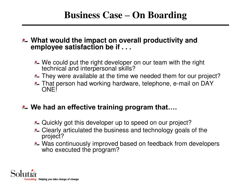 Business Case – On Boarding