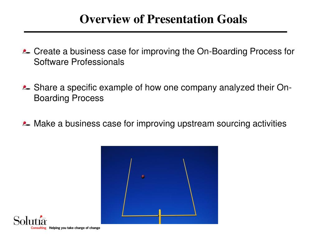 Overview of Presentation Goals