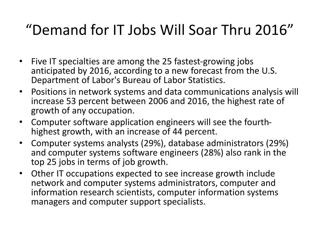"""Demand for IT Jobs Will Soar Thru 2016"""