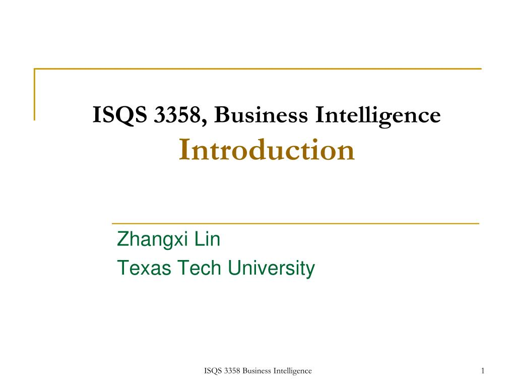 ISQS 3358, Business Intelligence