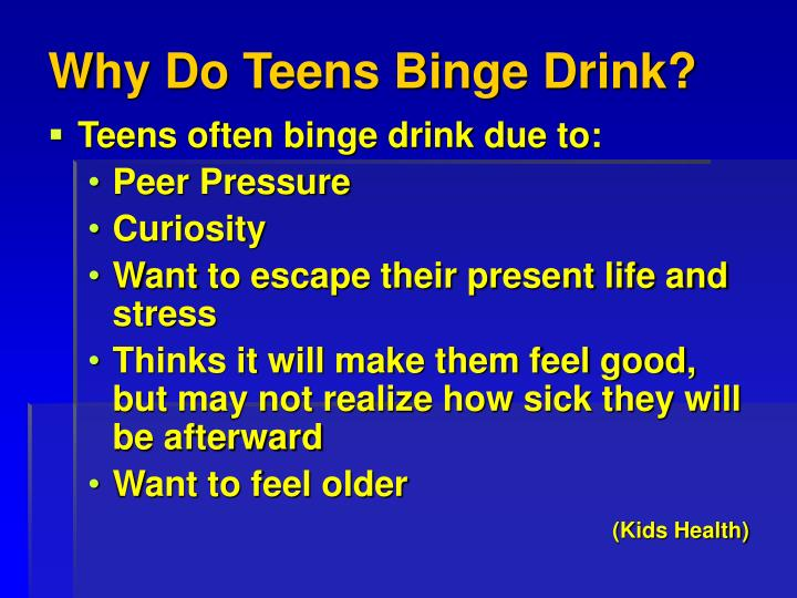 Why Do Teens Binge Drink?