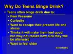 why do teens binge drink
