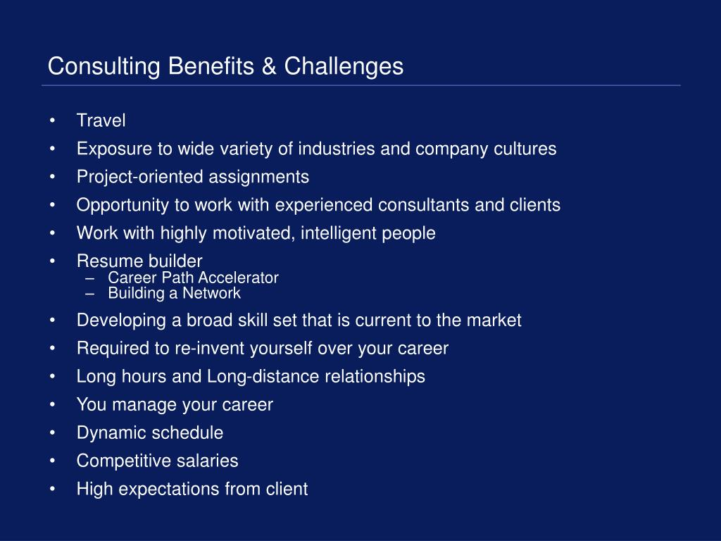 Consulting Benefits & Challenges