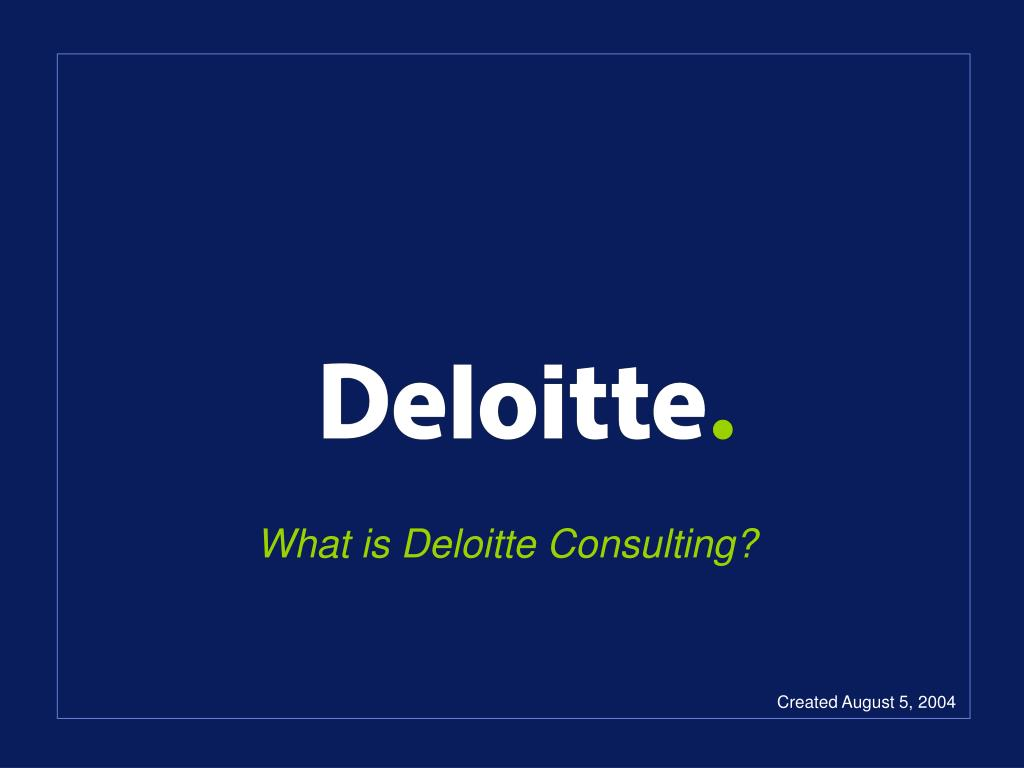 What is Deloitte Consulting?