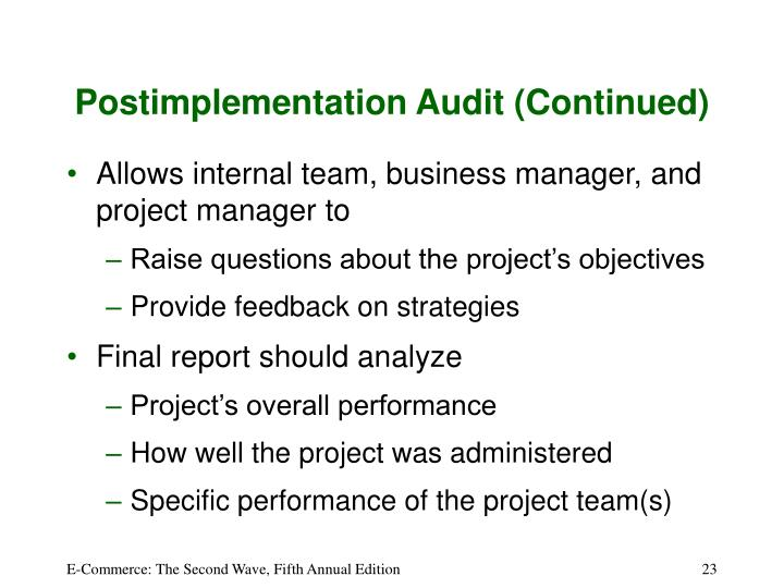 Postimplementation Audit (Continued)