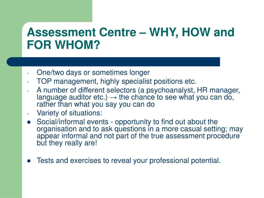 Assessment Centre – WHY, HOW and FOR WHOM?