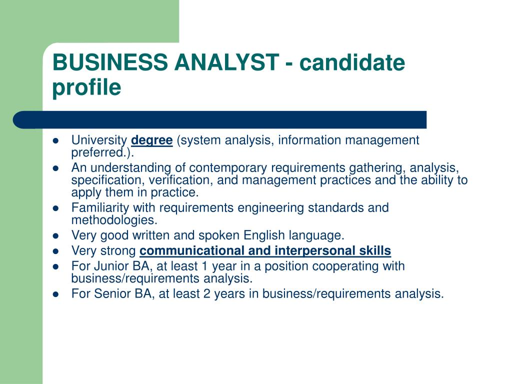 BUSINESS ANALYST - candidate profile
