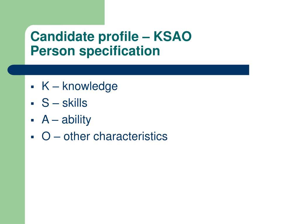 Candidate profile – KSAO