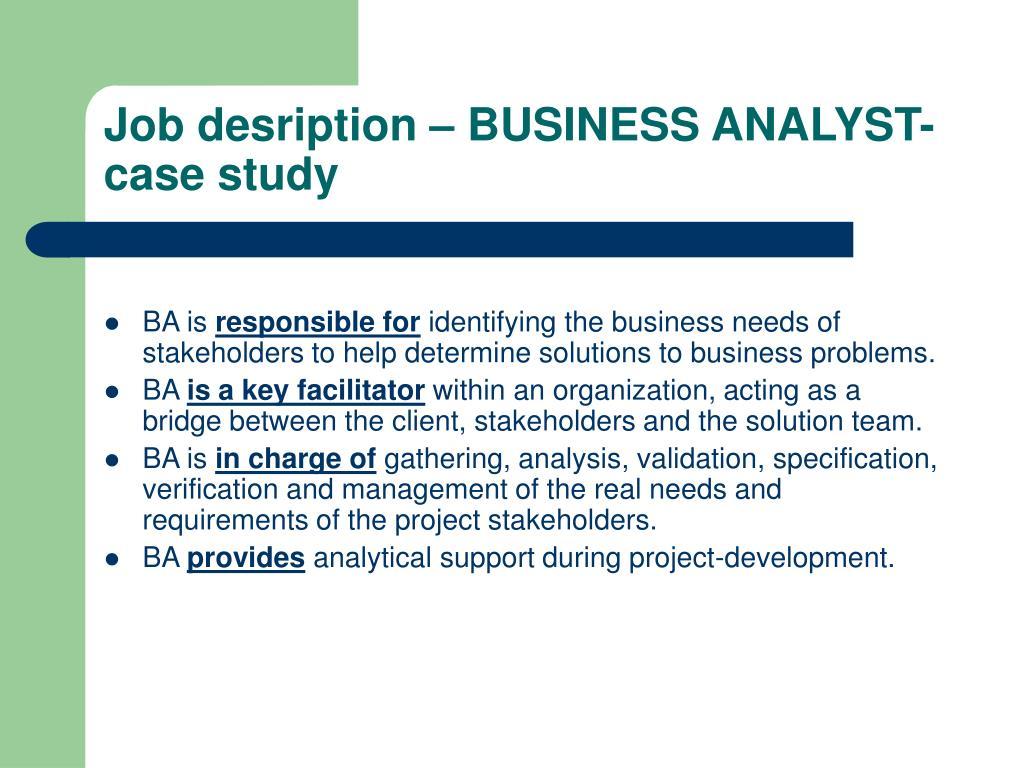 Job desription – BUSINESS ANALYST- case study