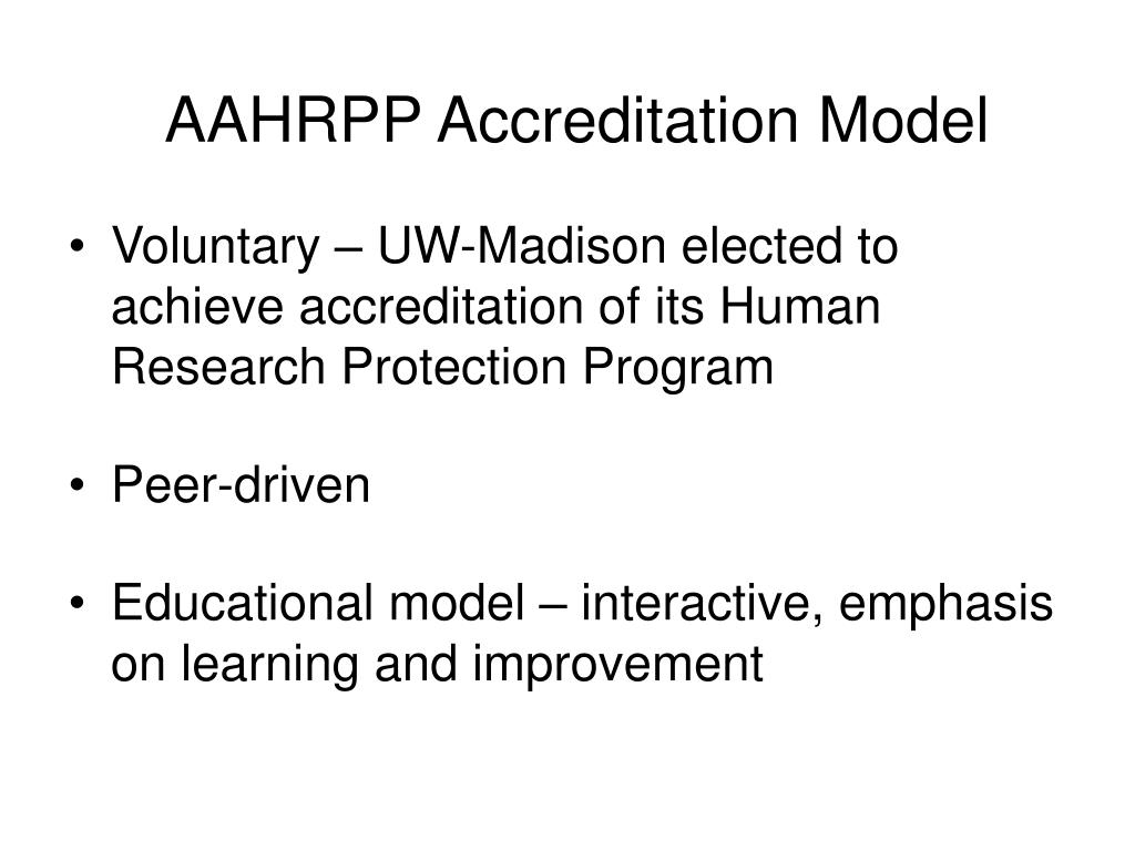 AAHRPP Accreditation Model