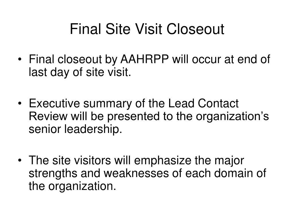 Final Site Visit Closeout