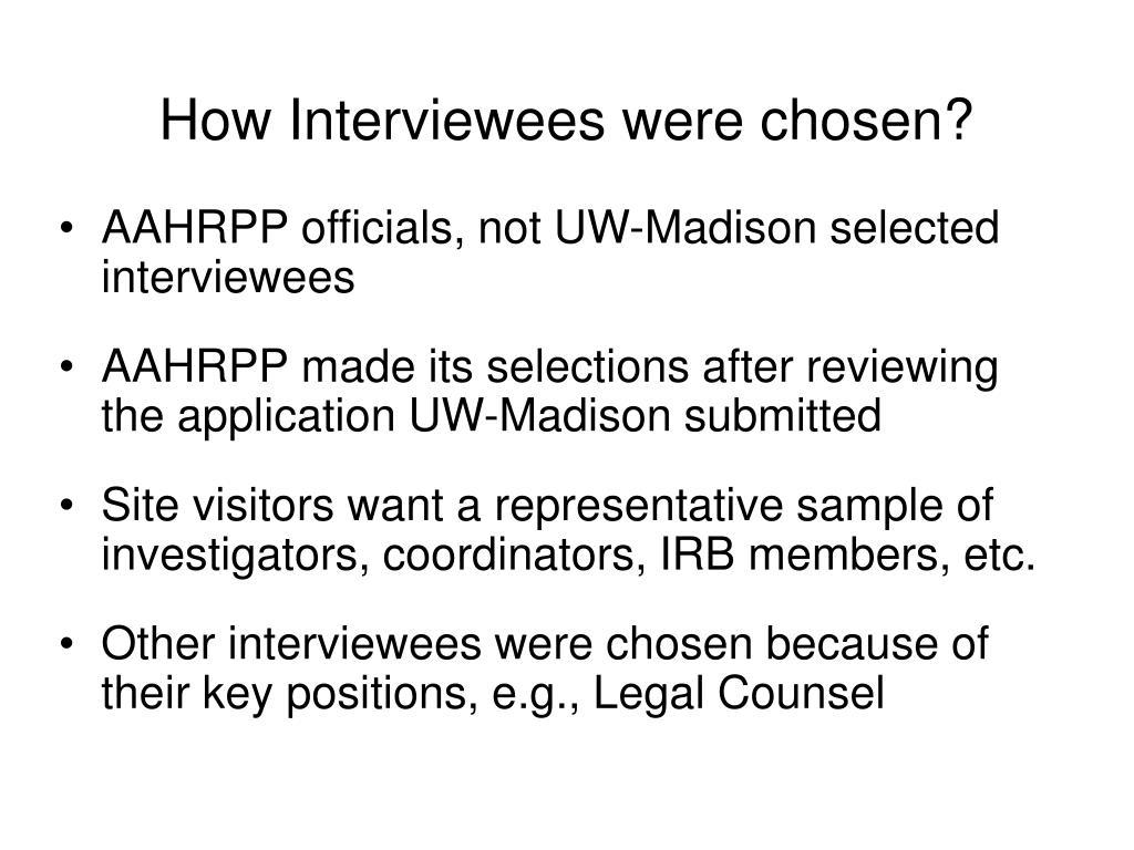 How Interviewees were chosen?