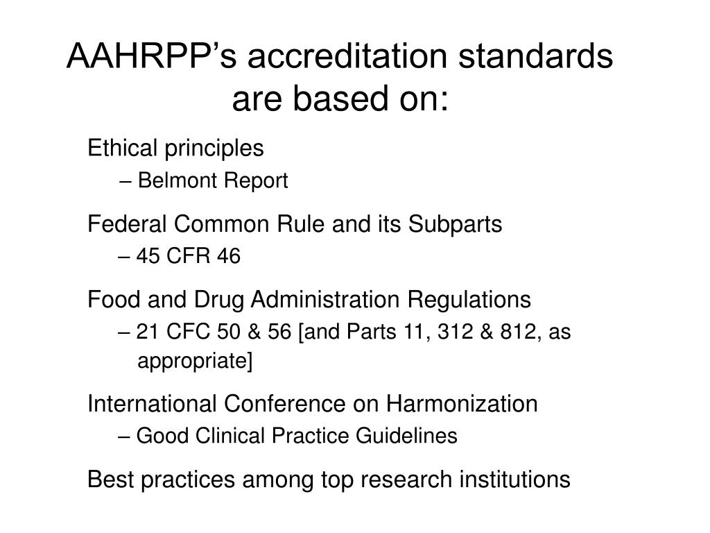 AAHRPP's accreditation standards are based on: