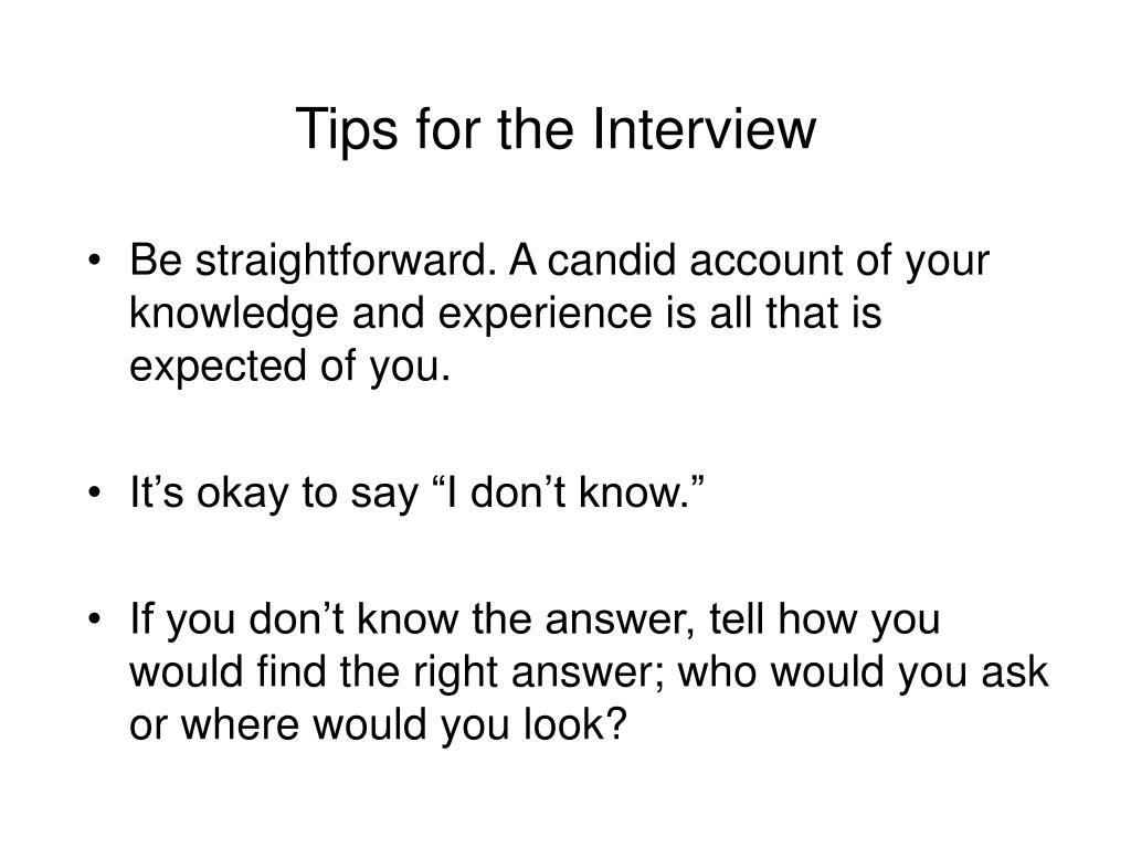 Tips for the Interview