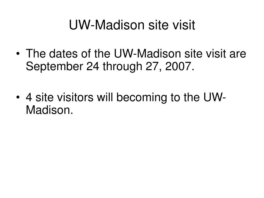 UW-Madison site visit