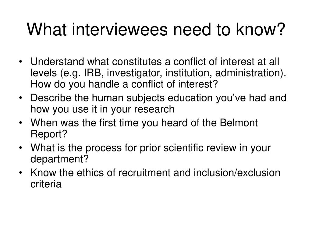What interviewees need to know?
