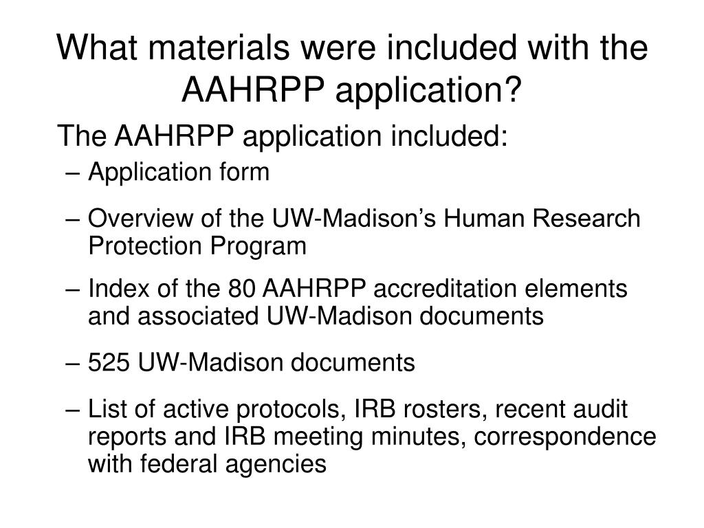 What materials were included with the AAHRPP application?