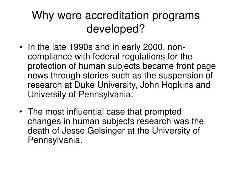 Why were accreditation programs developed l.jpg