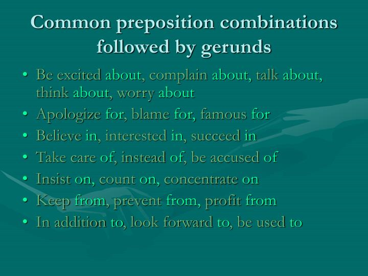 Common preposition combinations followed by gerunds