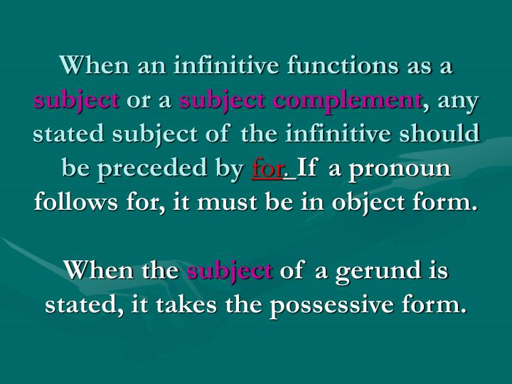 When an infinitive functions as a