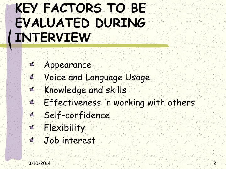 Key factors to be evaluated during interview