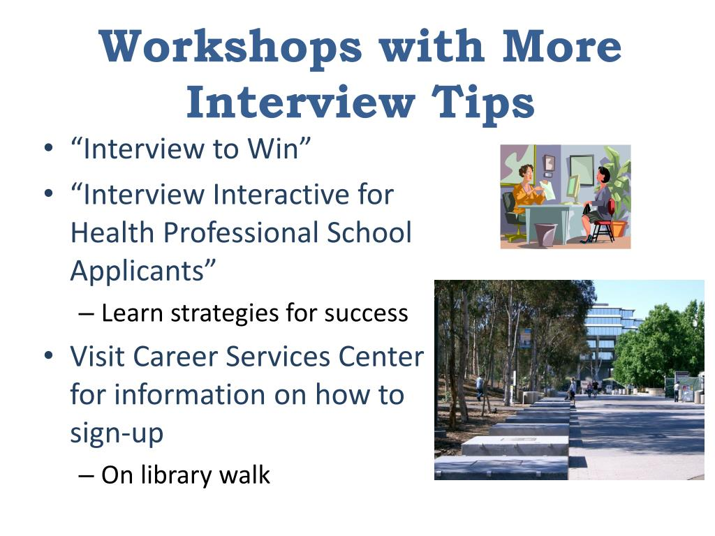 Workshops with More Interview Tips