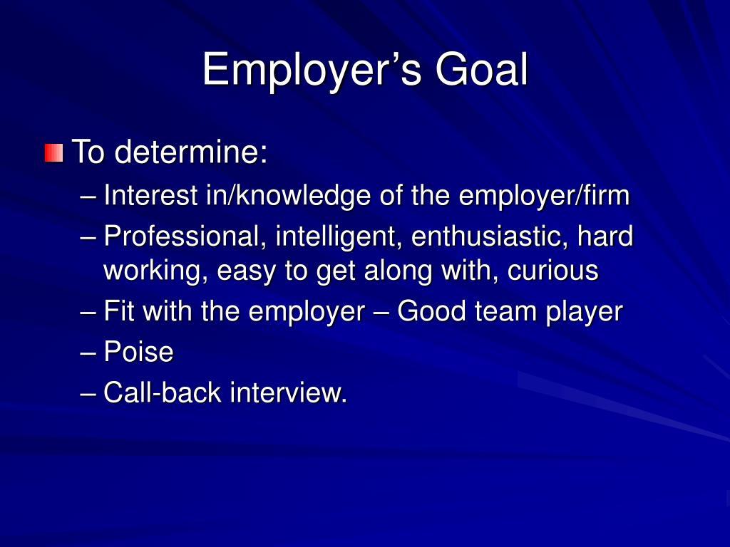 Employer's Goal