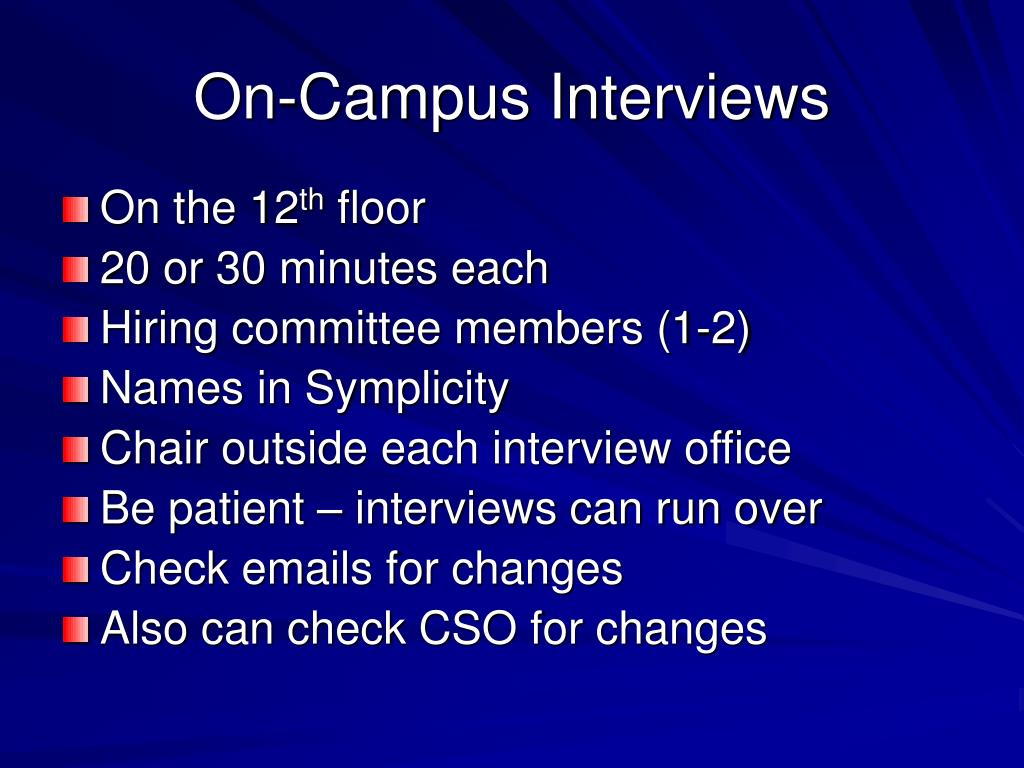 On-Campus Interviews