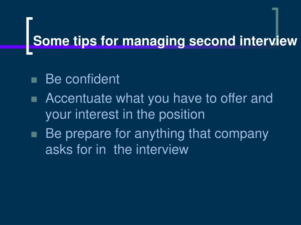 Some tips for managing second interview