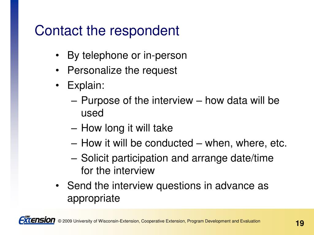 Contact the respondent