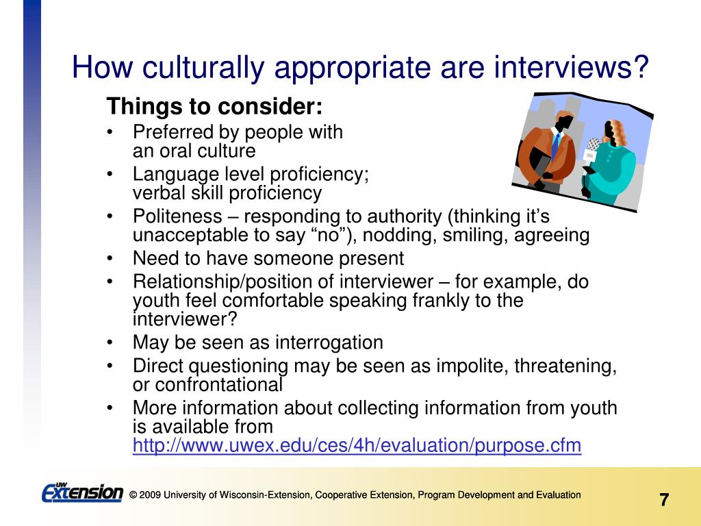 How culturally appropriate are interviews?