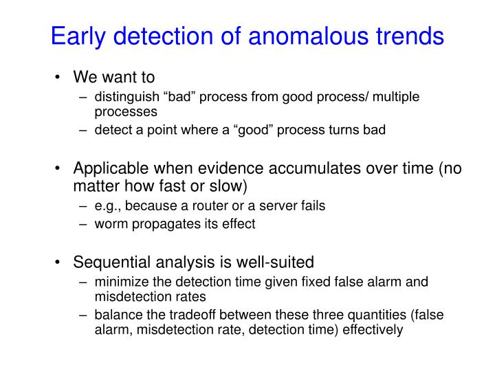 Early detection of anomalous trends