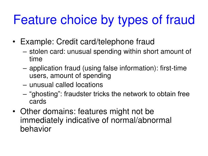 Feature choice by types of fraud