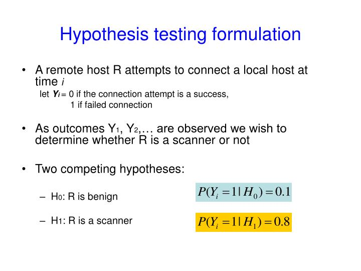 Hypothesis testing formulation
