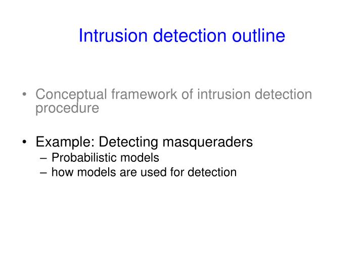 Intrusion detection outline