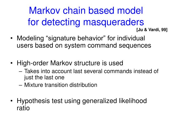 Markov chain based model