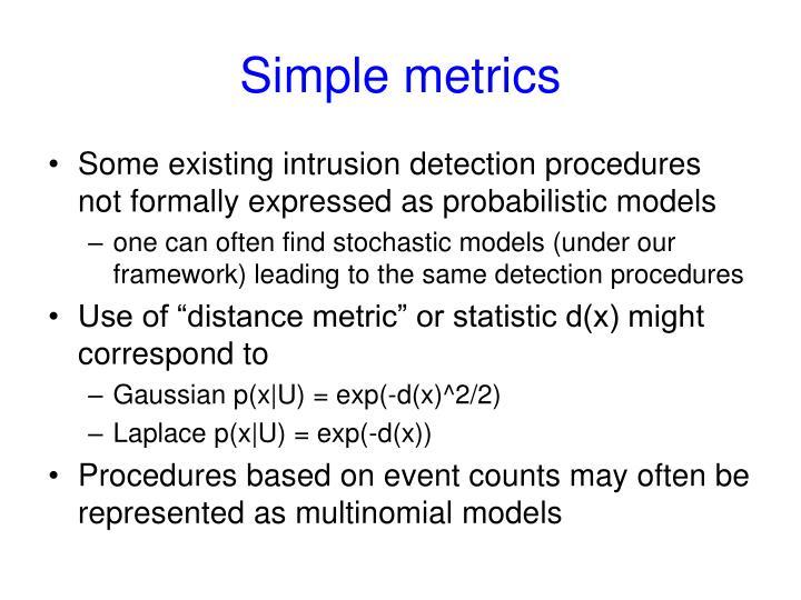 Simple metrics