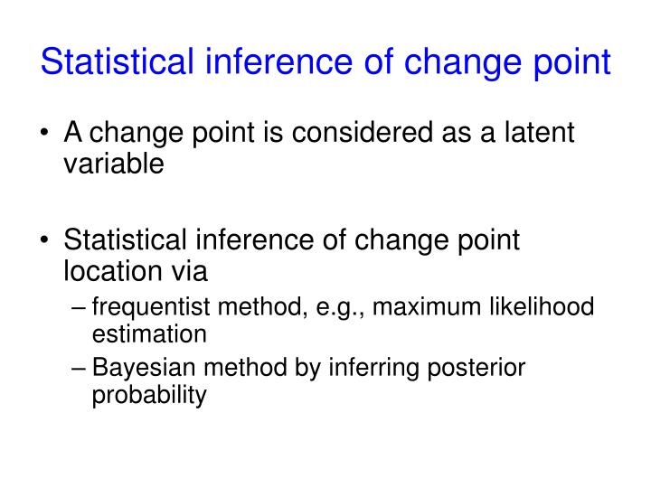 Statistical inference of change point