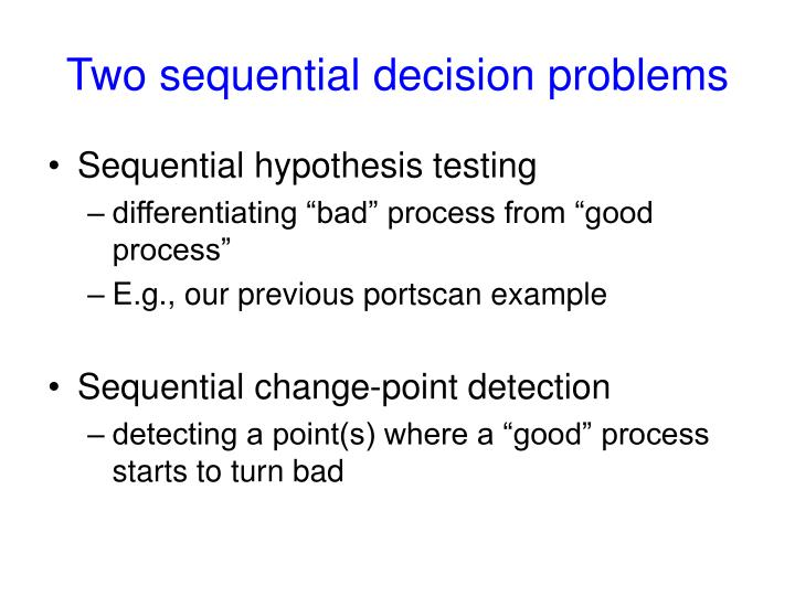 Two sequential decision problems