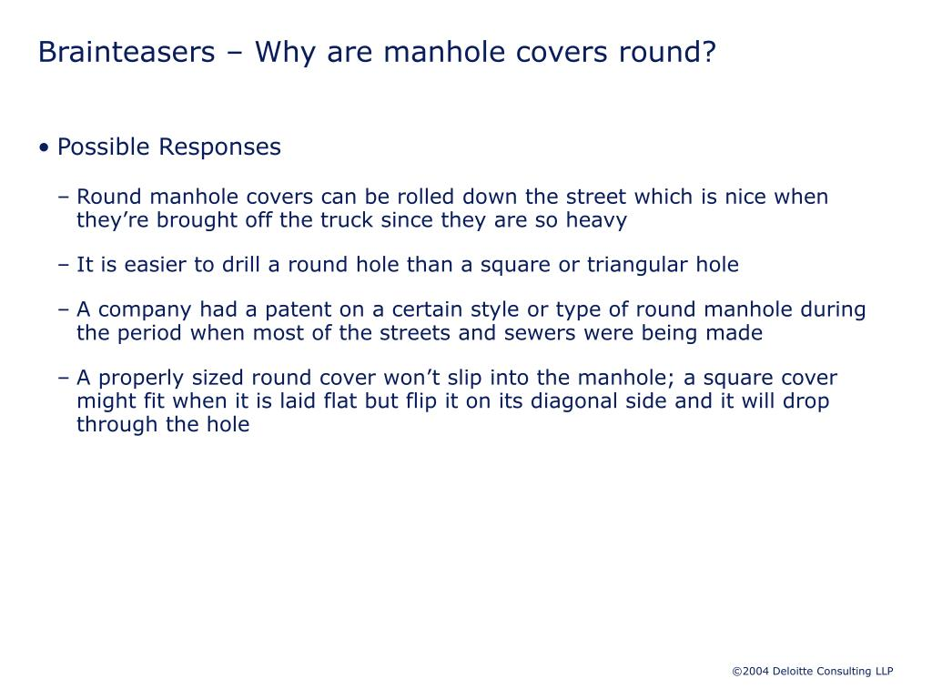 Brainteasers – Why are manhole covers round?