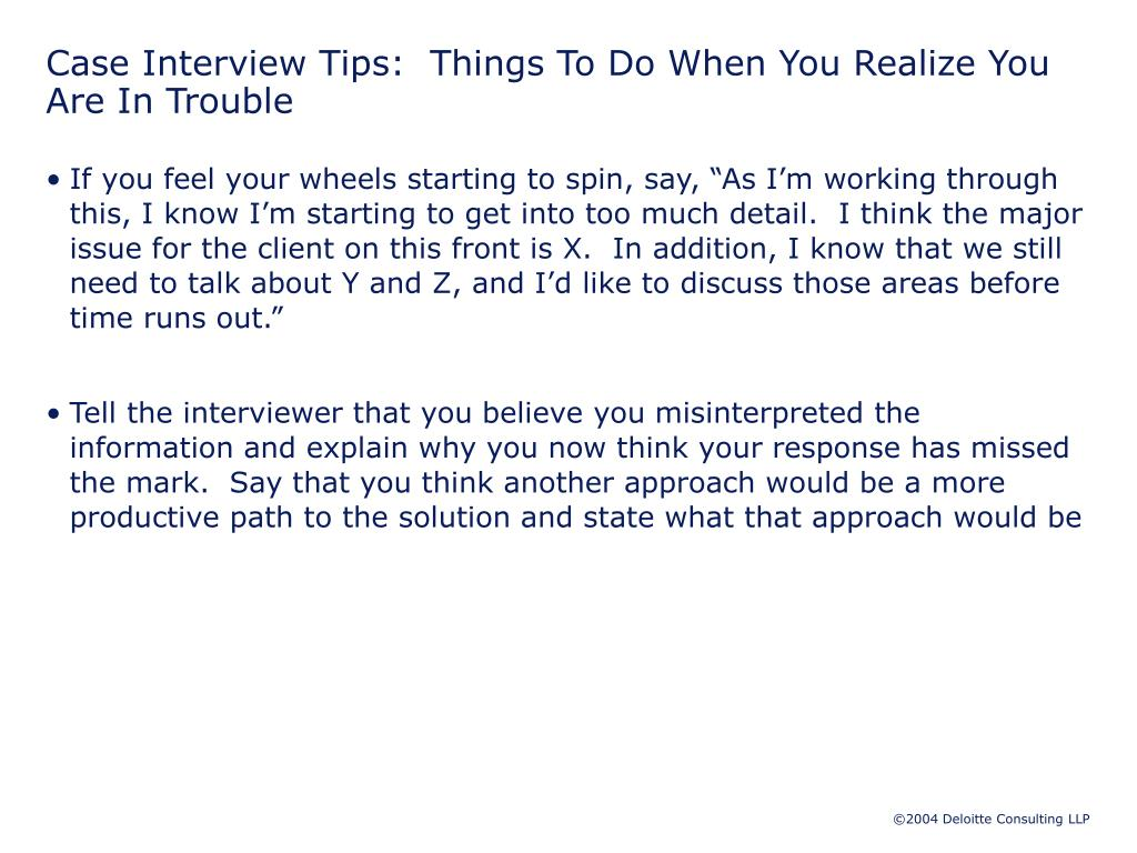 Case Interview Tips:  Things To Do When You Realize You Are In Trouble