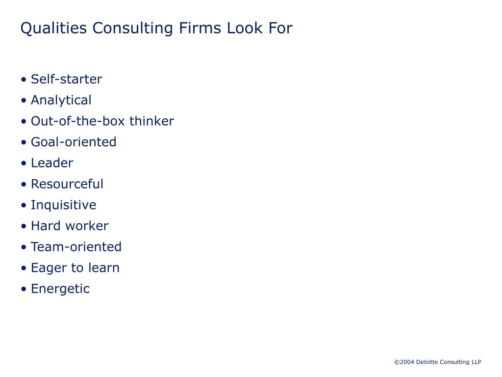 Qualities Consulting Firms Look For