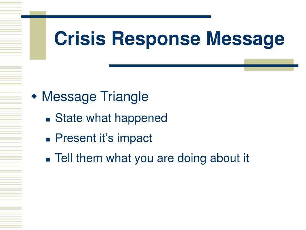 Crisis Response Message