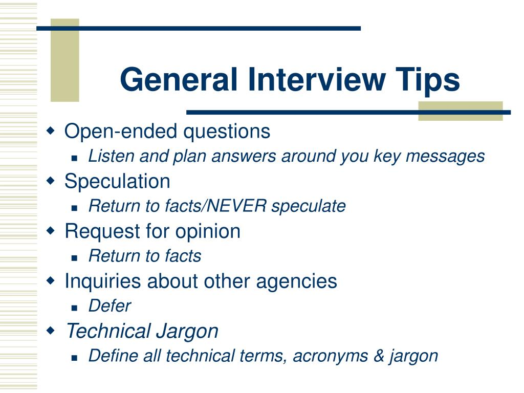 General Interview Tips