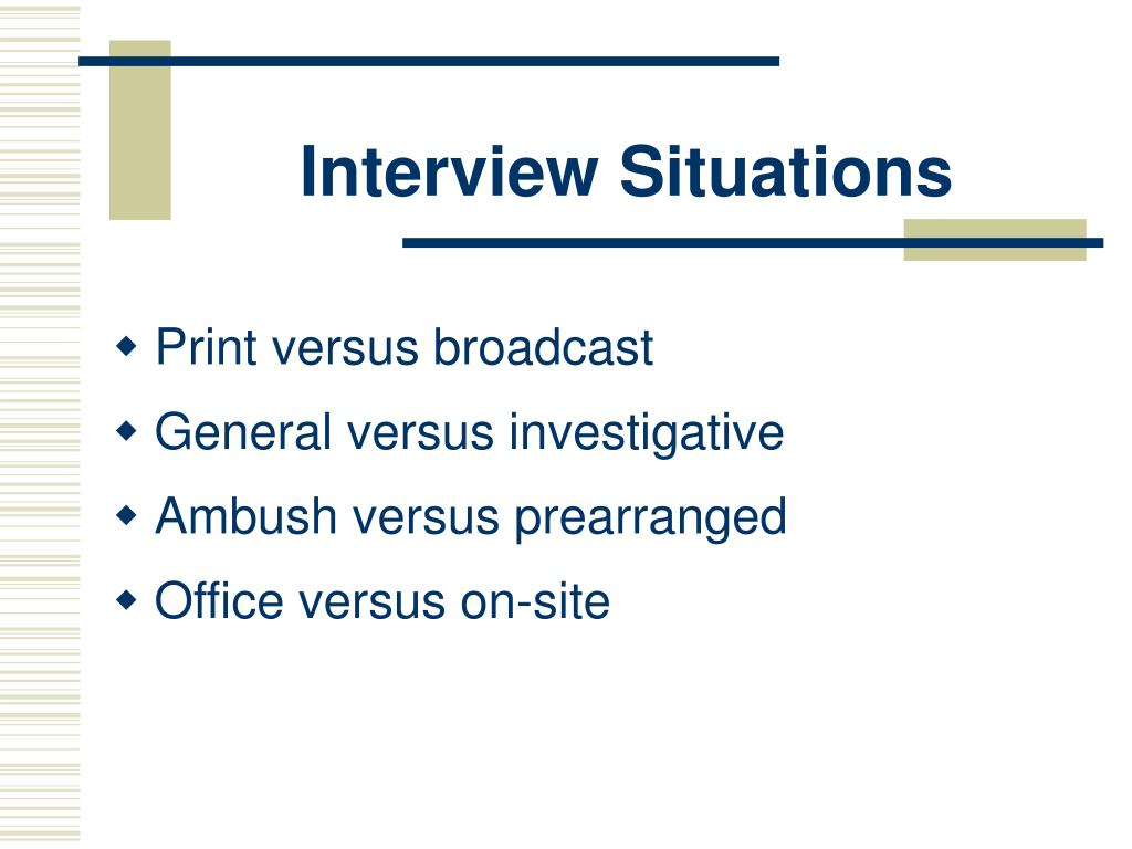 Interview Situations